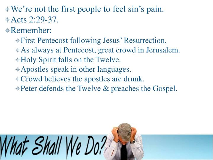 We're not the first people to feel sin's pain.