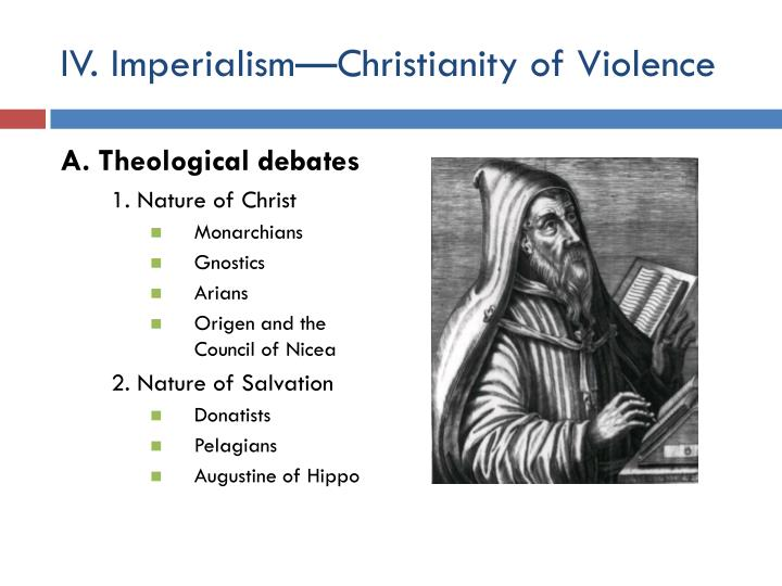 IV. Imperialism—Christianity of Violence