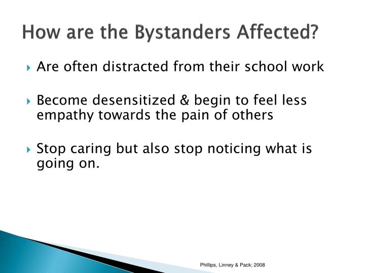 How are the Bystanders Affected?