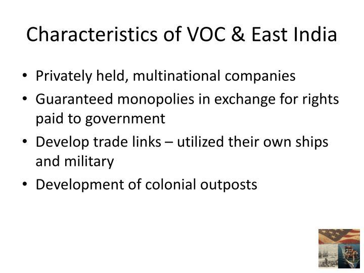 Characteristics of VOC & East India