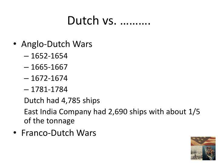 Dutch vs. ……….