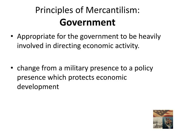 Principles of Mercantilism: