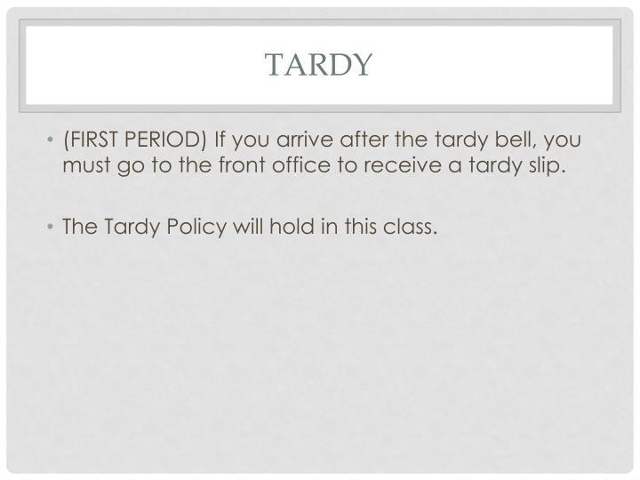 Tardy