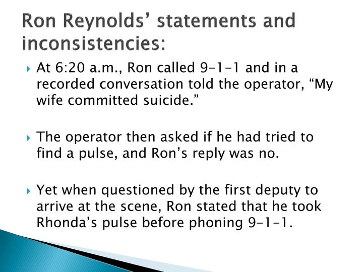 Ron Reynolds' statements and inconsistencies: