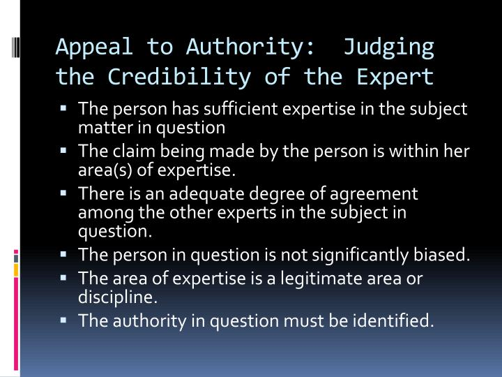 Appeal to Authority:  Judging the Credibility of the Expert