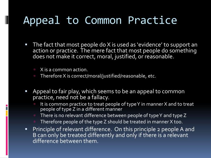 Appeal to Common Practice