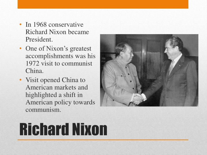 In 1968 conservative Richard Nixon became President.
