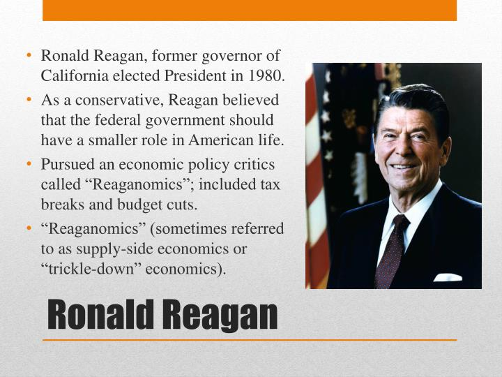 Ronald Reagan, former governor of California elected President in 1980.