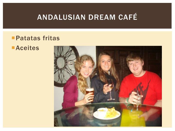 Andalusian Dream Café