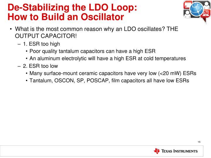 De-Stabilizing the LDO Loop:
