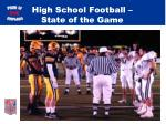 high school football state of the game