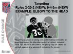 targeting rules 2 20 2 new 9 4 3m new example elbow to the head