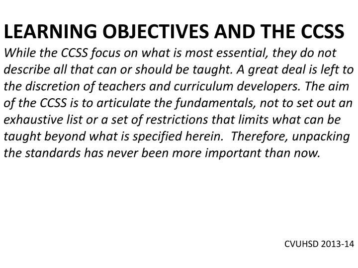 LEARNING OBJECTIVES AND THE CCSS