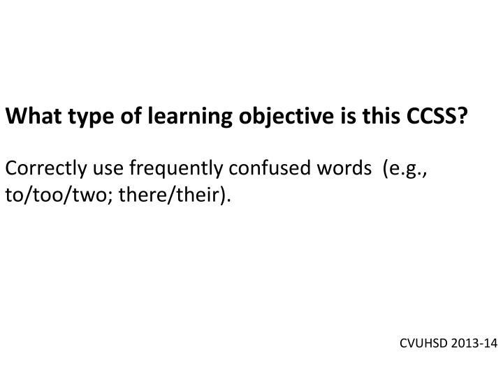 What type of learning objective is this CCSS?