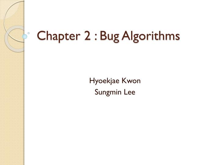 Chapter 2 bug algorithms