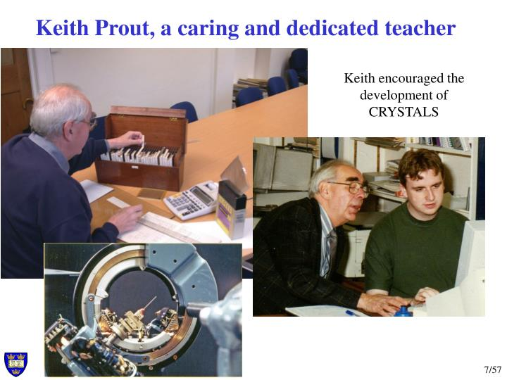 Keith Prout, a caring and dedicated teacher