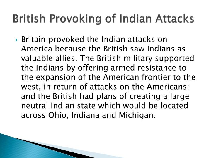 British Provoking of Indian Attacks