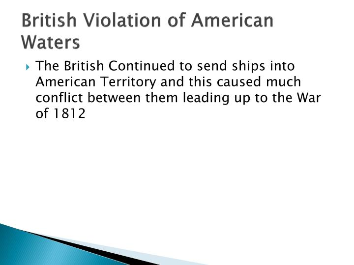 British Violation of American Waters