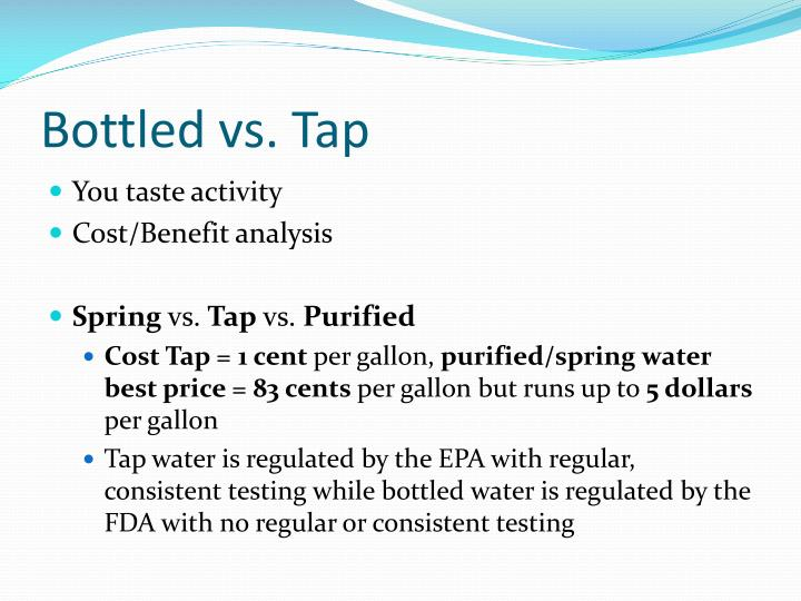 Bottled vs tap