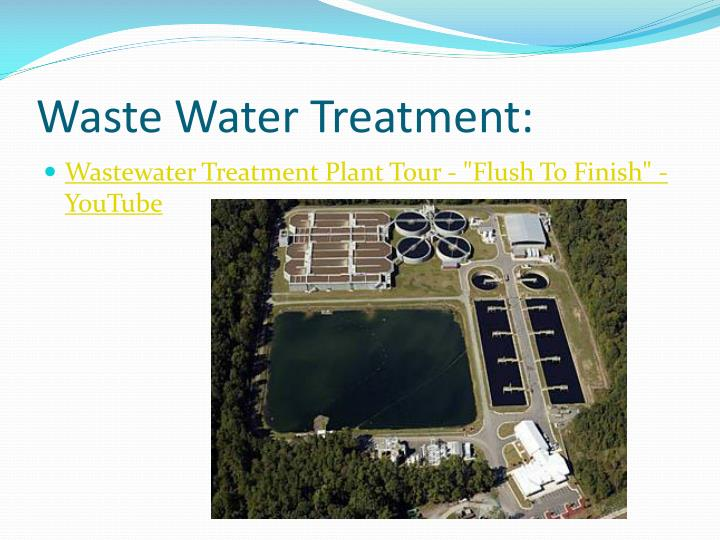 Waste Water Treatment: