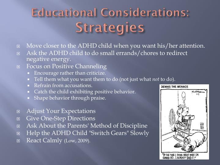 Educational Considerations: