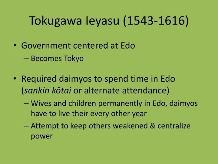 Tokugawa Ieyasu (1543-1616)