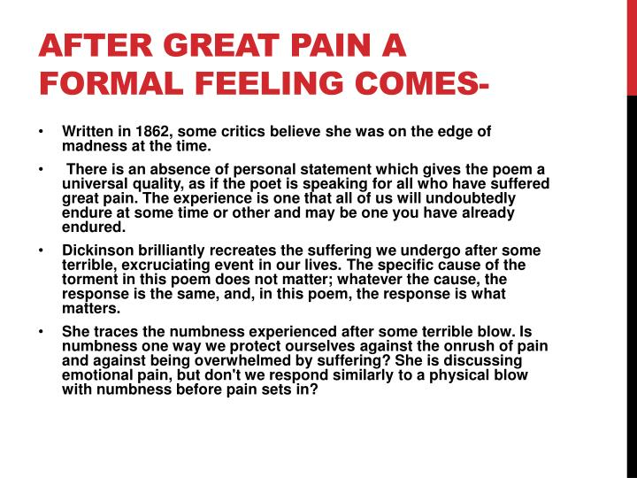 After great pain a formal feeling comes-