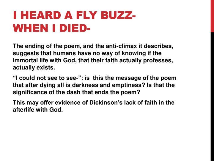 I heard a fly buzz- when I died-