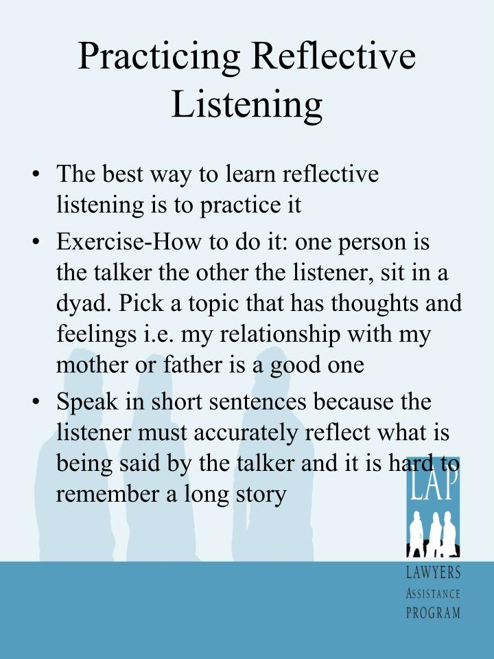 Practicing Reflective Listening