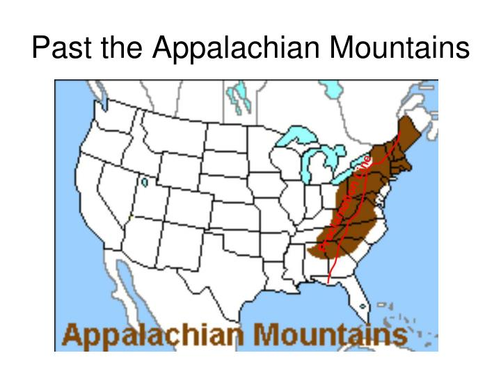 Past the Appalachian Mountains