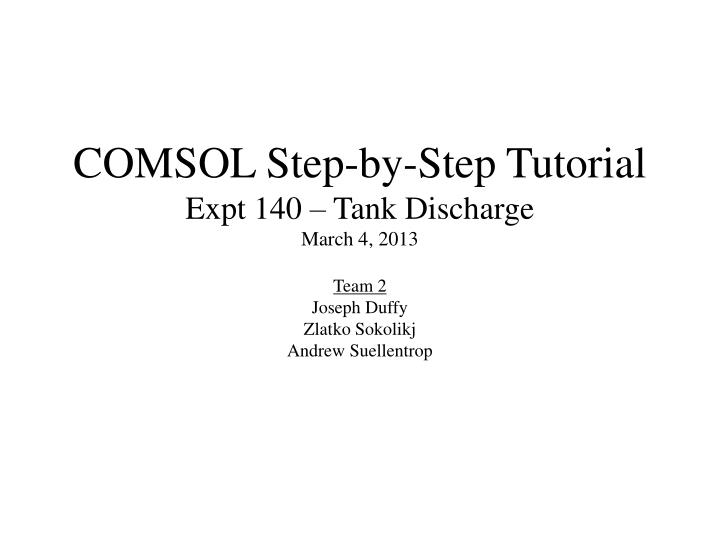 COMSOL Step-by-Step Tutorial