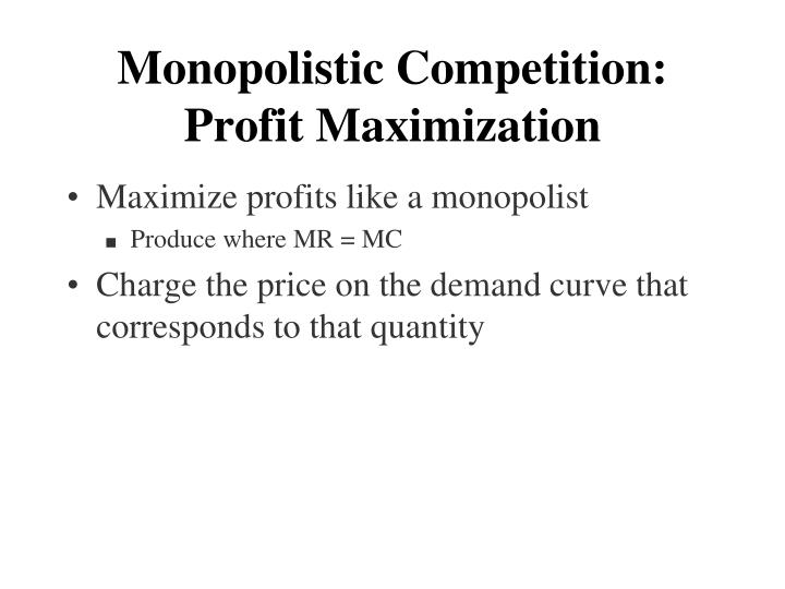 Monopolistic Competition: