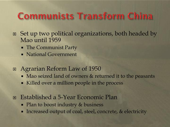 Communists Transform China