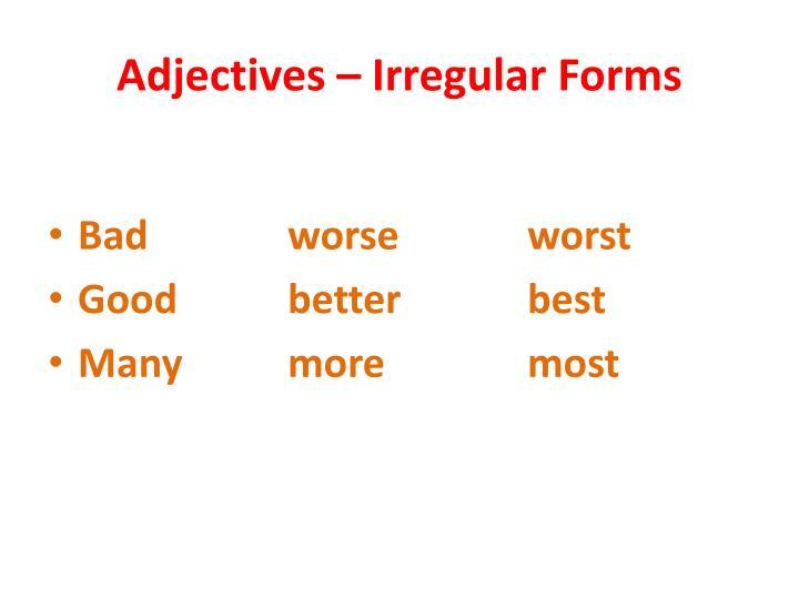 Adjectives – Irregular Forms