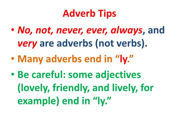 Adverb Tips