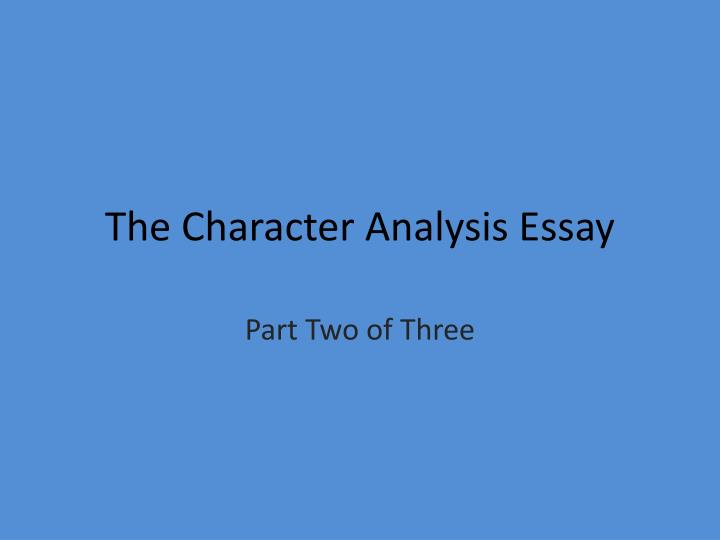Sample Character Analysis Essay - - AP