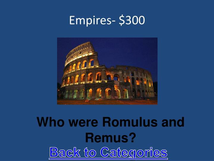 Empires- $300