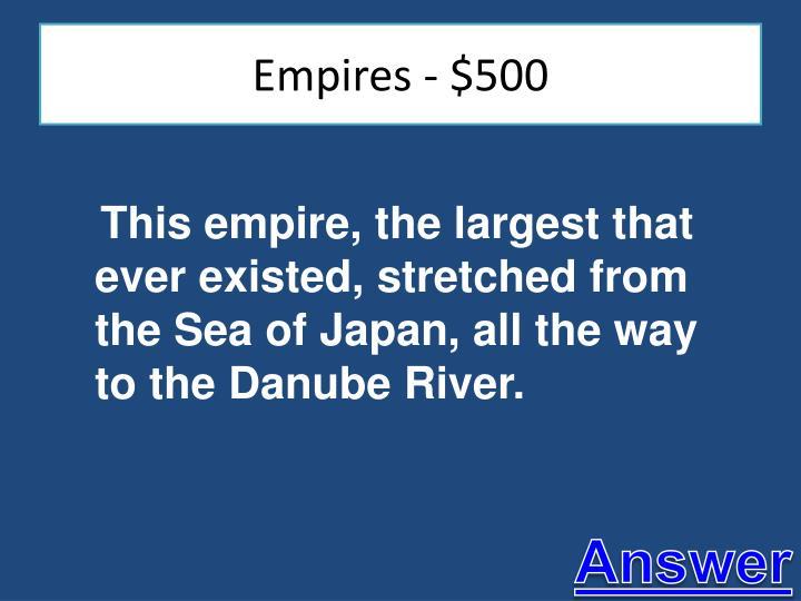 Empires - $500