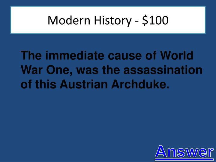 Modern History - $100