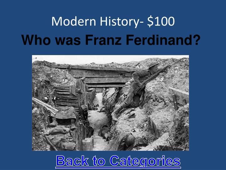 Modern History- $100
