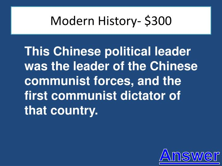 Modern History- $300