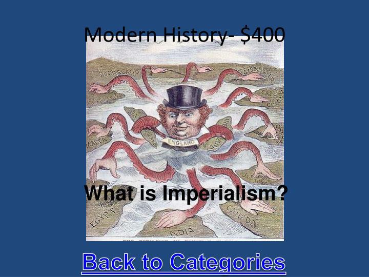 Modern History- $400