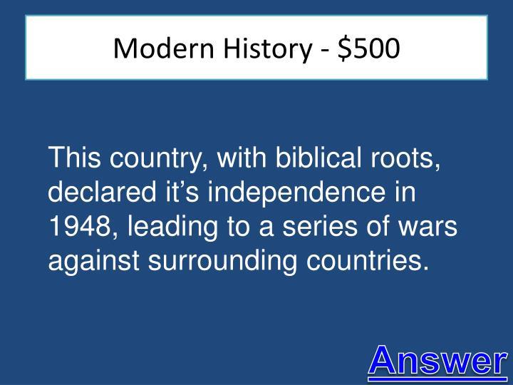 Modern History - $500