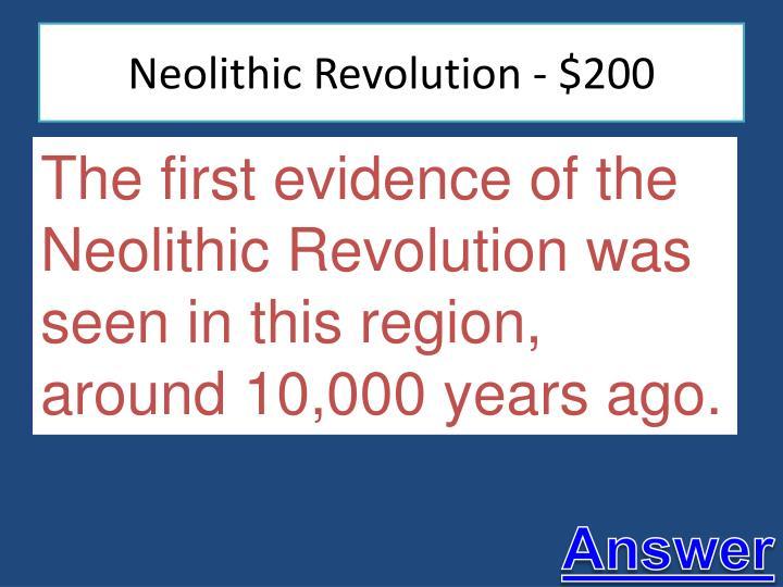 Neolithic Revolution - $200