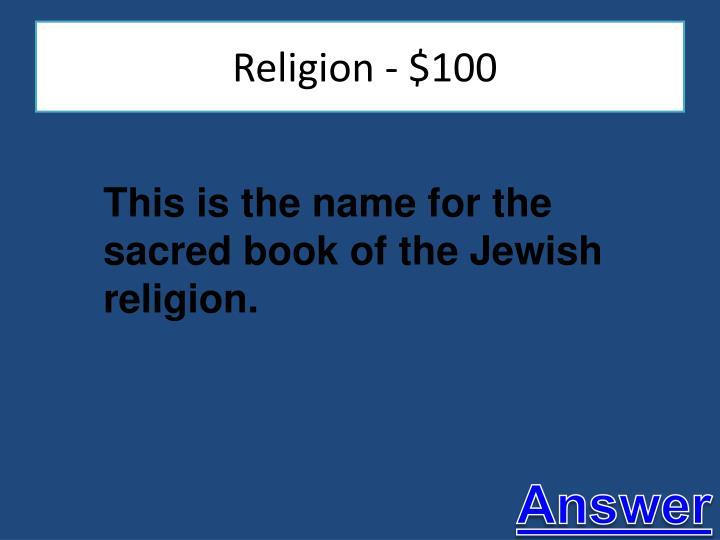 Religion - $100