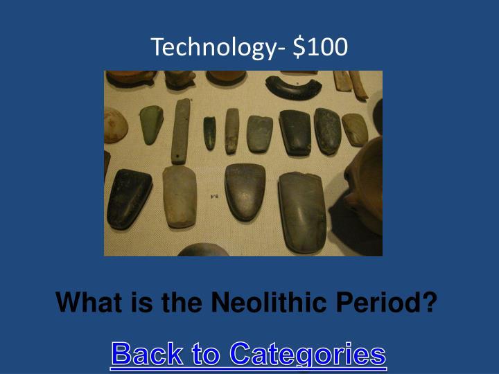 Technology- $100