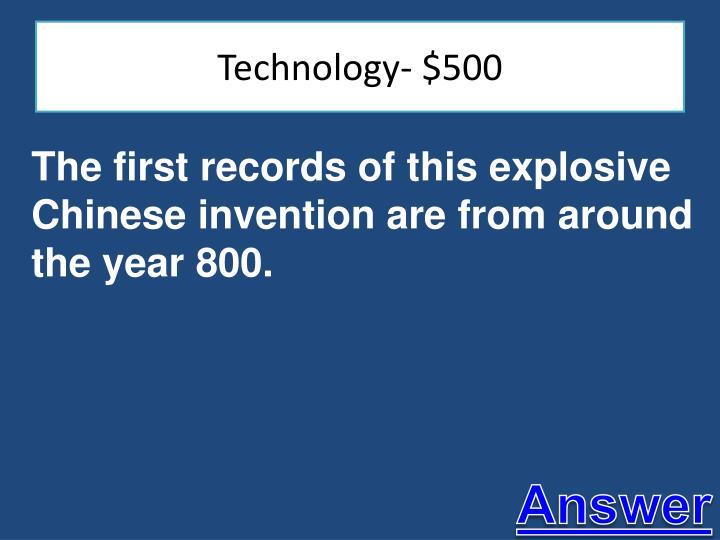Technology- $500