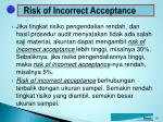 risk of incorrect acceptance