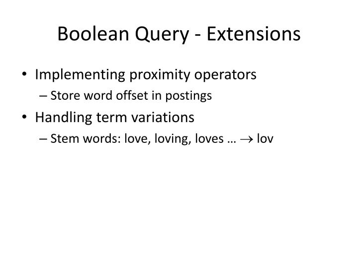 Boolean Query - Extensions