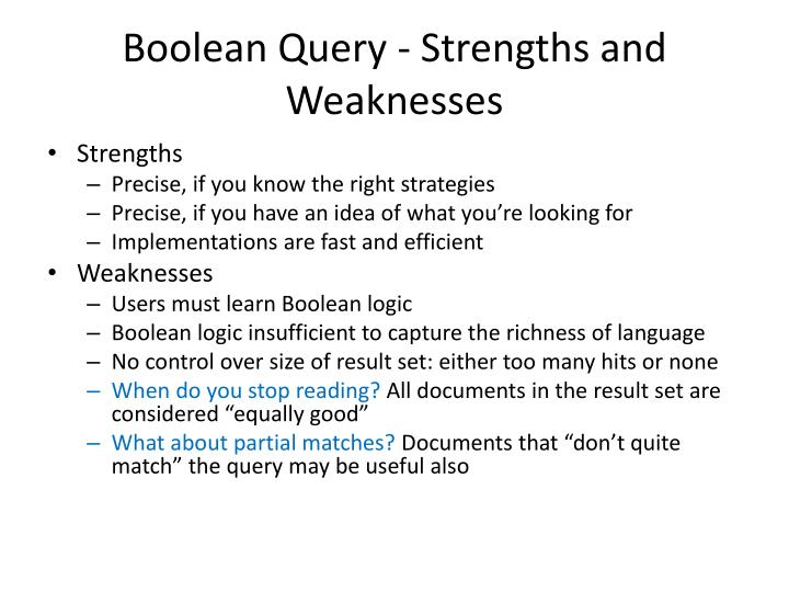 Boolean Query - Strengths and Weaknesses